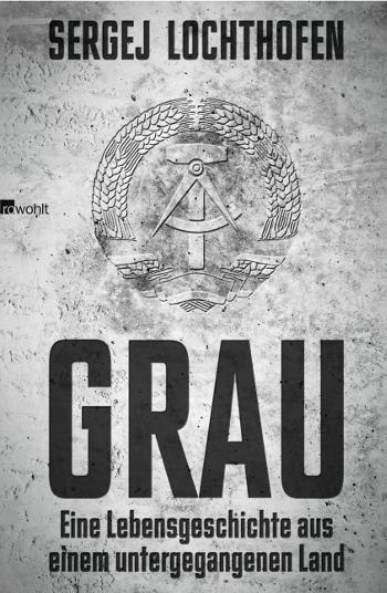 Cover Sergej Lochthofen Grau