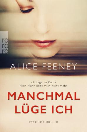 Manchmal lüge ich Cover © Rowohlt Verlag