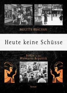 Brigitte Krächan Heute keine Schüsse Cover