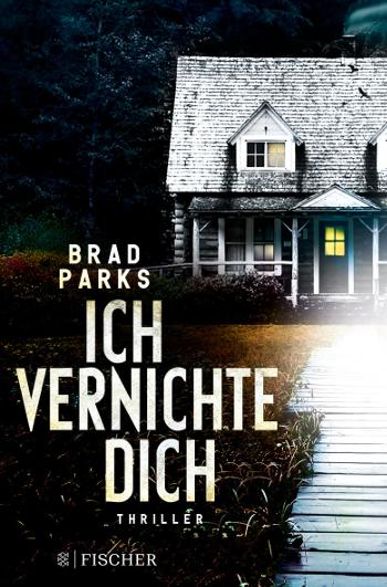 Cover Ich vernichte Dich Brad Parks
