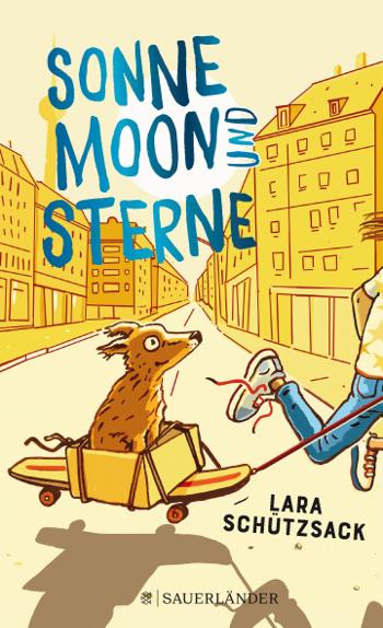 Cover Lara Schützsack Sonne, Moon und Sterne